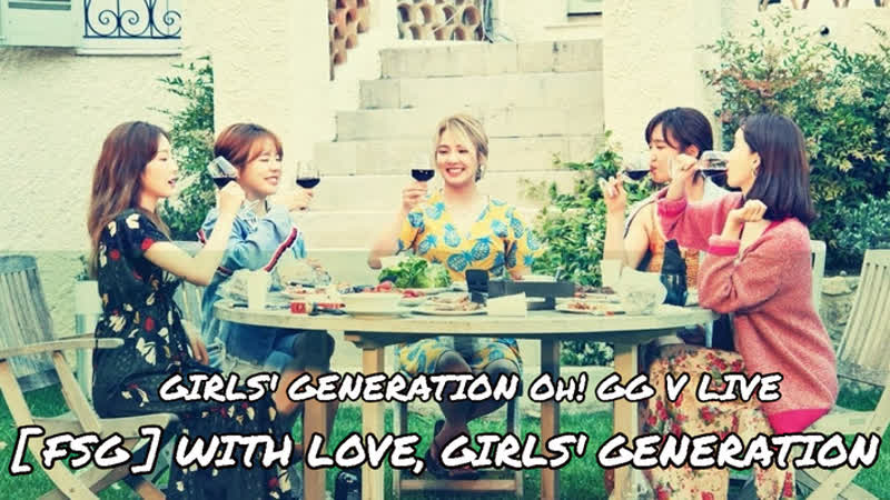 [FSG] With Love, Girls' Generation. Girls' Generation Oh!GG V LIVE