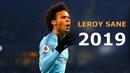 Leroy Sane 2019 ● Insane Dribbling Skills Goals