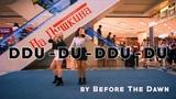 BLACKPINK - DDU-DU-DDU-DU cover dance by MtoB Before The Dawn (BTD)