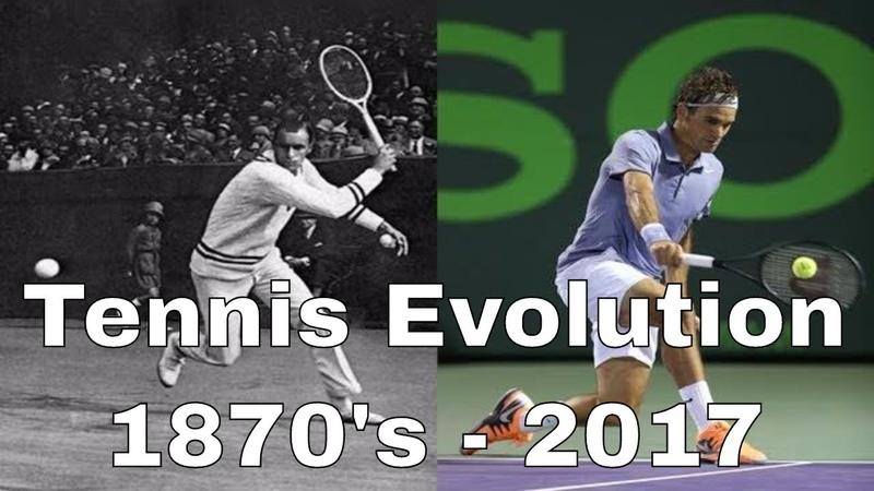 Tennis Evolution Throughout the Years 1870's 2017 tennisevolution