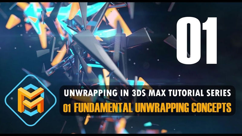 Unwrapping in 3ds Max 01 Fundamental Unwrapping Concepts