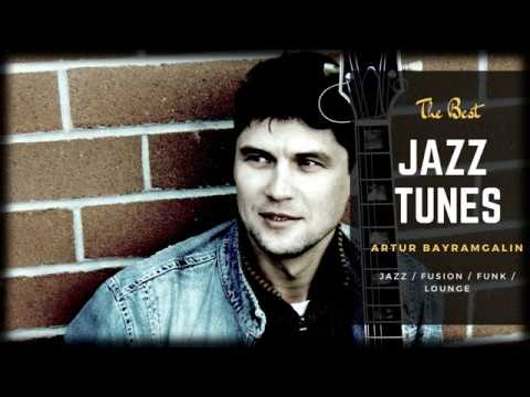 THE MIX OF JAZZ TUNES FUNK FUSION SMOOTH JAZZ