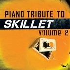 Piano Tribute Players альбом Piano Tribute to Skillet, Vol. 2