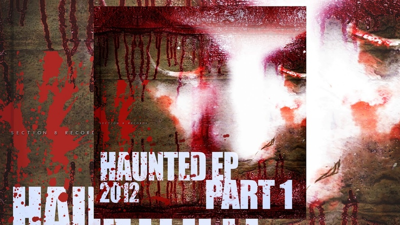 Various Artists - Haunted EP 2012 pt.1 [Section 8 - Drum Bass]
