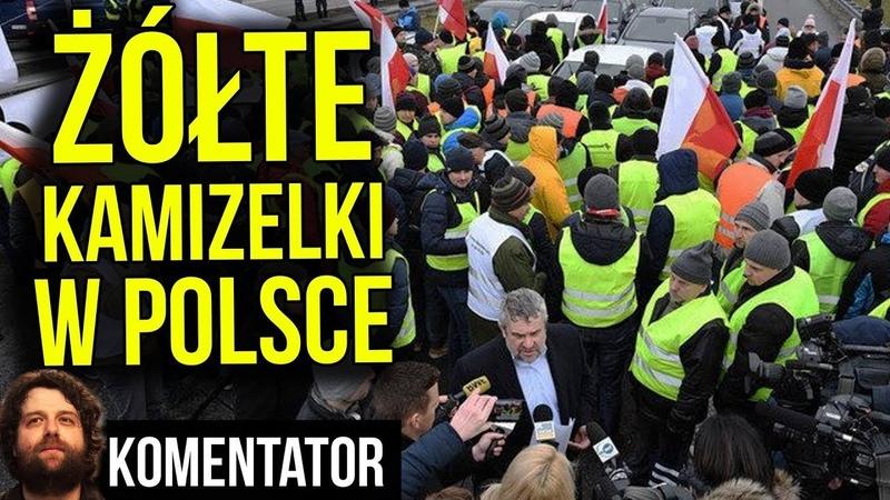 Żółte Kamizelki w Polsce SUKCES Protestu na A2 w Stylu Paryża we Francji Analiza Komentator