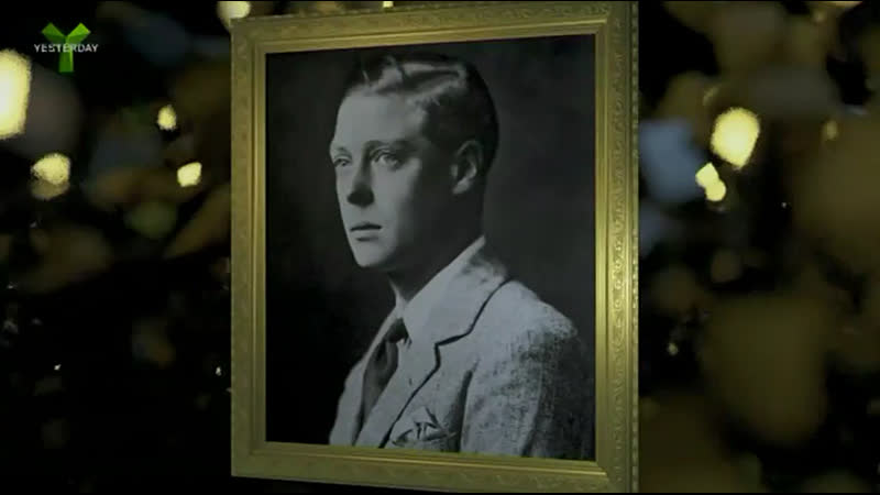 "Private Lives S03E02 Edward VIII "" Yesterday Channel 2019 UK ENG"