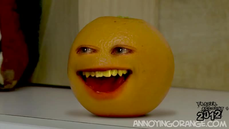 Annoying Orange He Will Mock You