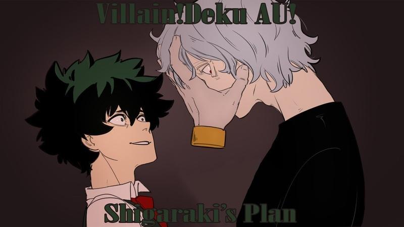 [Boku No Hero Academia Comic Dub] Villain!Deku AU! | Shigarakis Plan
