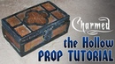 Charmed the Hollow Prop TUTORIAL DIY