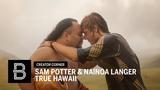 TRUE HAWAII By Sam Potter and Nainoa Langer Beautiful Destinations