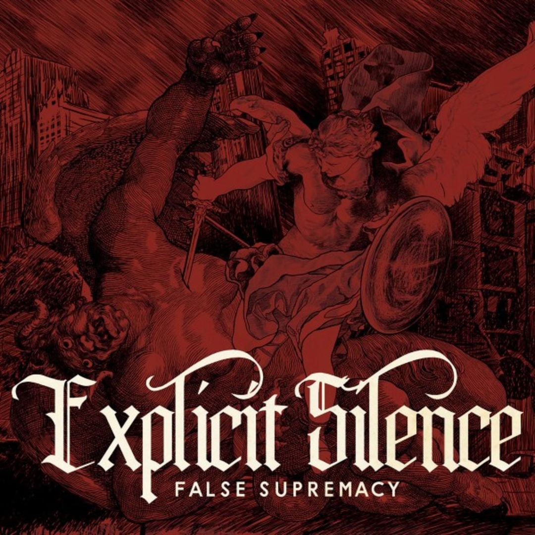 Explicit Silence - False Supremacy (2018)