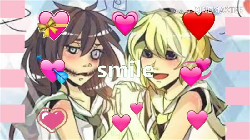 Creepypasta edit¦¦ you so precious when you smile
