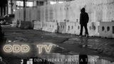 O.D.D TV Don't Worry About a Thing (Truth Music Conscious Rap)