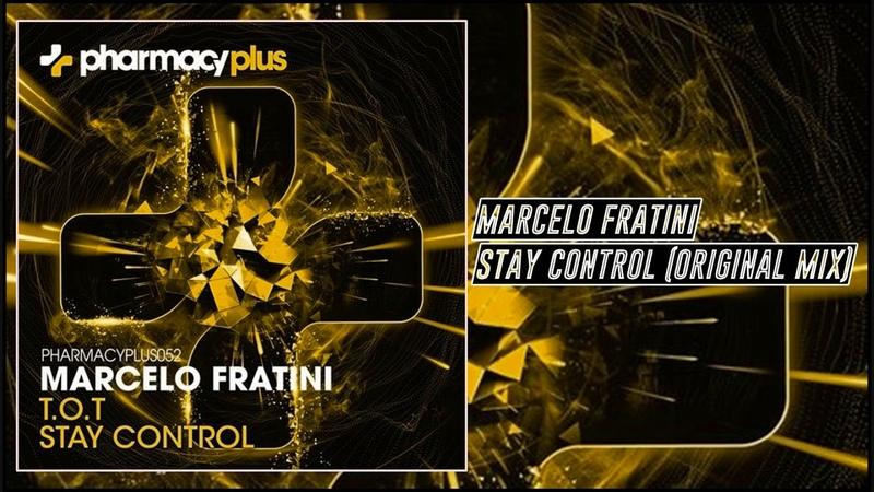 Marcelo Fratini - Stay Control (Original Mix) [Pharmacy Plus]