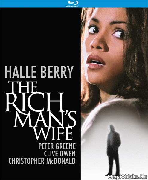 Жена богача / The Rich Man's Wife (1996/BDRip/HDRip)