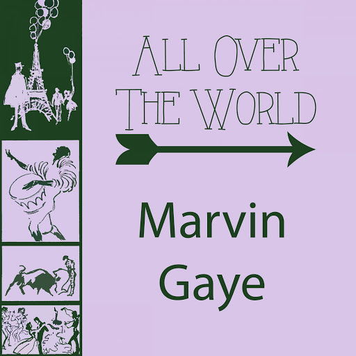 Marvin Gaye альбом All Over The World