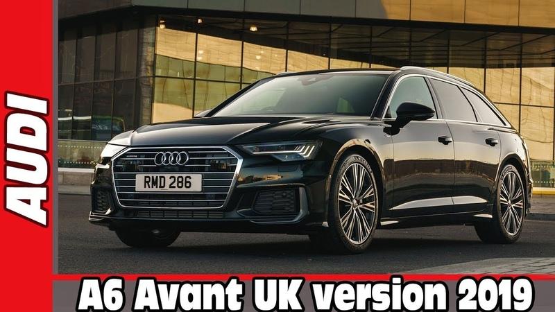 2019 Audi A6 Avant UK version | AUTO WORLD. RU