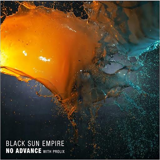 Black Sun Empire альбом No Advance