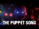 [FNAF SFM] The Puppet Song Collaboration (Song By Tryhardninja) Full Animation