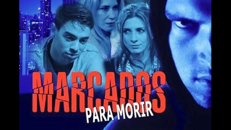 Película Cristiana 2015 / Marcados para Morir - Español Latino (DGFNI)