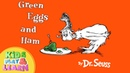Green Eggs and Ham by Dr Seuss Read Aloud