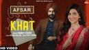 Khat Official Video Nimrat Khaira Tarsem Jassar Preet Hundal AFSAR Rel 05 Oct