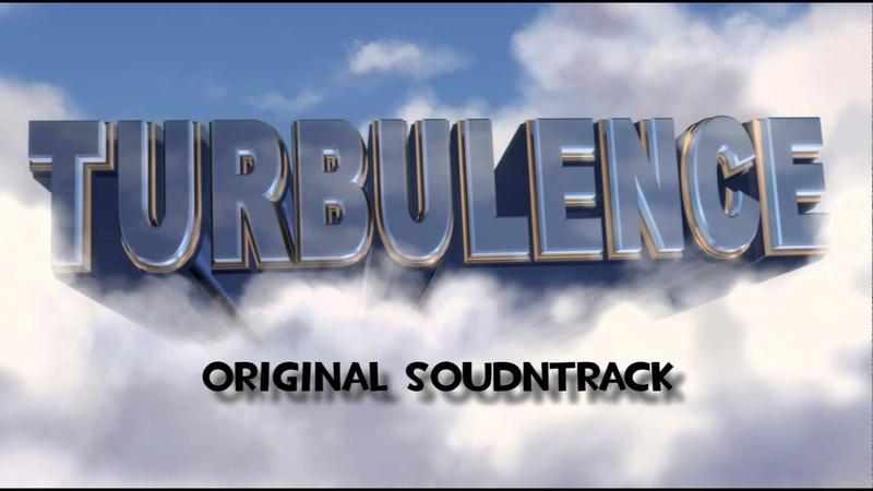 [Saxxy Awards 2015 - Overall Winner] Turbulence - Original Soundtrack