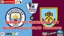 Manchester City vs Burnley | Premier League 2018/19 | Predictions FIFA 19