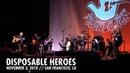 Metallica: Disposable Heroes (AWMH Helping Hands Concert - November 3, 2018)
