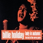 Billie Holiday альбом Lady In Autumn: The Best Of The Verve Years