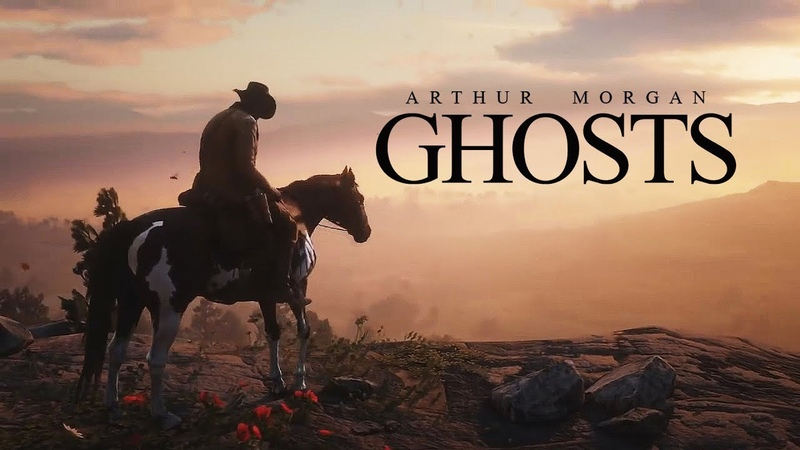 Arthur Morgan || Ghosts (Tribute)