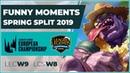 Funny Moments LCS week 8 LEC week 9 Spring Split 2019