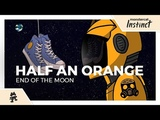 Half an Orange - End of the Moon Monstercat Official Music Video