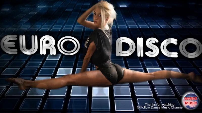 Bản sao của Euro Disco 80s Megamix ♥♫♥ Golden Oldies 80s Disco hits ♥♫♥ Italo Disco Dance Tonight