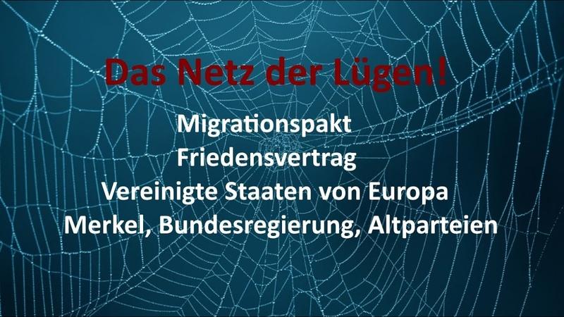 Deutschland Souveränität Friedensvertrag Europa EU Migrationspakt Ein Netz aus Lügen