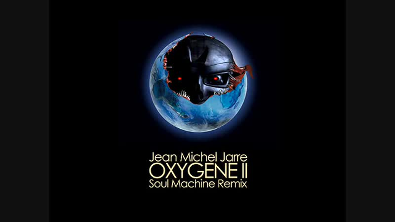 Jean MicheL Jarre - Oxygene-II (Dj SouL Machine, Remix-2011)