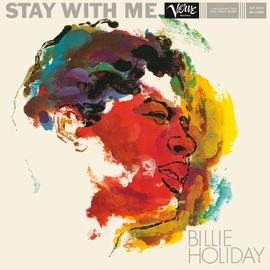 Billie Holiday альбом Stay With Me