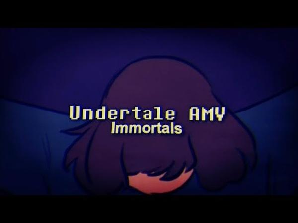 Undertale AMV - Immortals