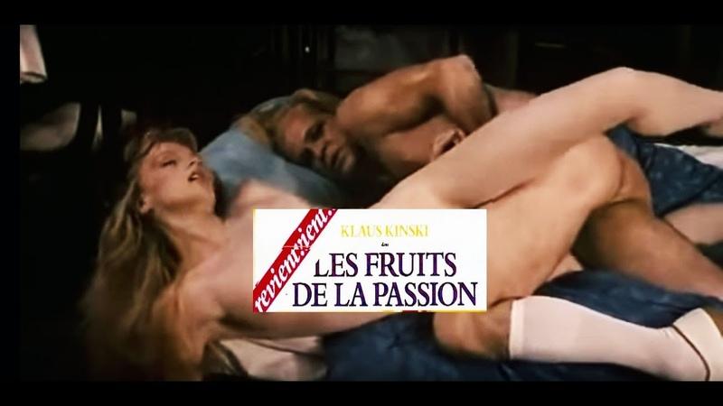 Плоды страсти _ Les fruits de la passion - Movie (1981)