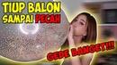 CHALLENGE TIUP BALON TERBESAR SAMPE PECAH !! SUARANYA KAYAK BOOM!! Marisha Chacha