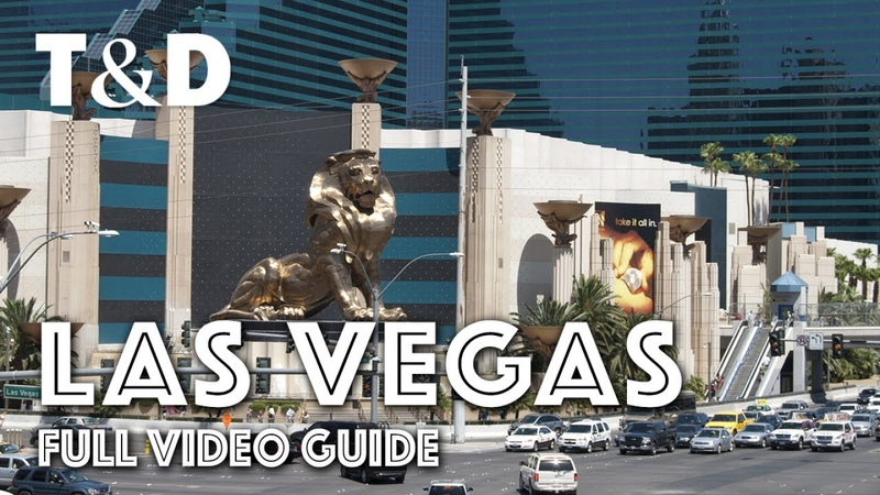 Las Vegas Full City Guide: The Entertainment Capital of the World - Travel Discover