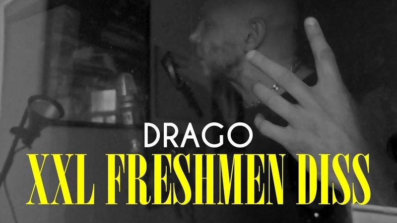 DRAGO - XXL FRESHMEN DISS CHALLENGE (Rap-Info.Com)