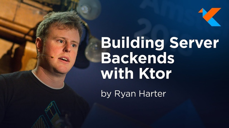 KotlinConf 2018 - Building Server Backends with Ktor by Ryan Harter