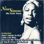 Nina Simone альбом Nina Simone - The Early Years