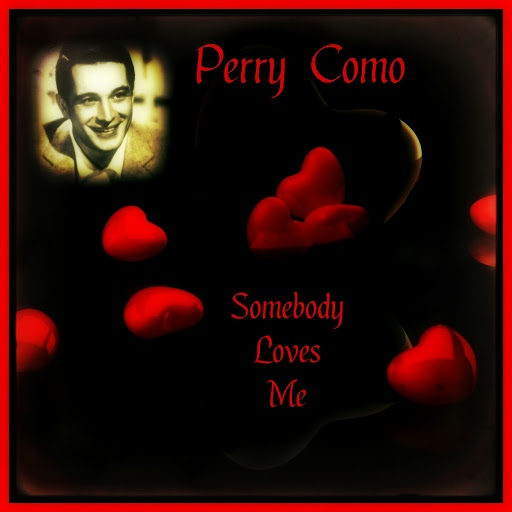Perry Como альбом Somebody Loves Me