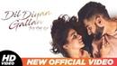 Dil Diyan Gallan (Official Title Track) | Parmish Verma | Abhijeet Srivastava | Troy Arif