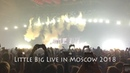Little Big live in Moscow 2018. Adrenaline Stadium. 08.12.2018