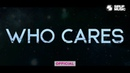 EDX - Who Cares (Official Lyric Video)