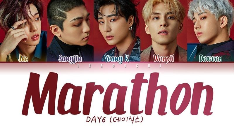 DAY6 (데이식스) - Marathon (마라톤) (Color Coded Lyrics EngRomHan가사)