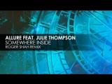 Allure - Somewhere Inside (Roger Shah Extended Remix)